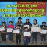 Truyền hình trực tiếp lễ trao quà cho học sinh nghèo và các gia đình có hoàn cảnh khó khăn