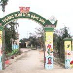 Trường mầm non Đặng Sơn nỗ lực xây dựng trường chuẩn quốc gia