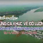 Chương Trình ca nhạc kỷ niệm 55 năm ngày thành lập huyện Đô Lương (19/4/1963 – 19/4/2018)