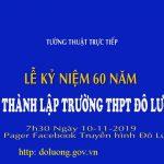 Tường thuật trực tiếp Lễ kỷ niệm 60 thành lập trường THPT Đô Lương I